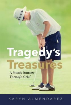 Tragedy's Treasures, A Mom's Journey Through Grief book cover