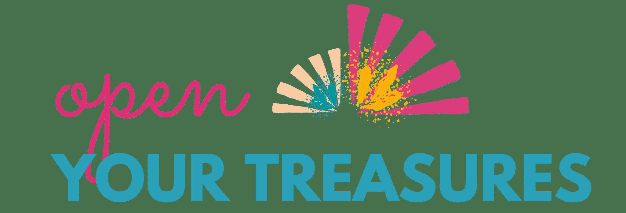 Open Your Treasures